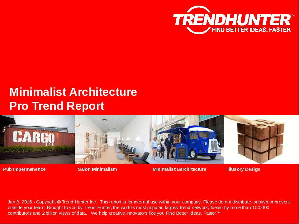 Minimalist Architecture Trend Report Research
