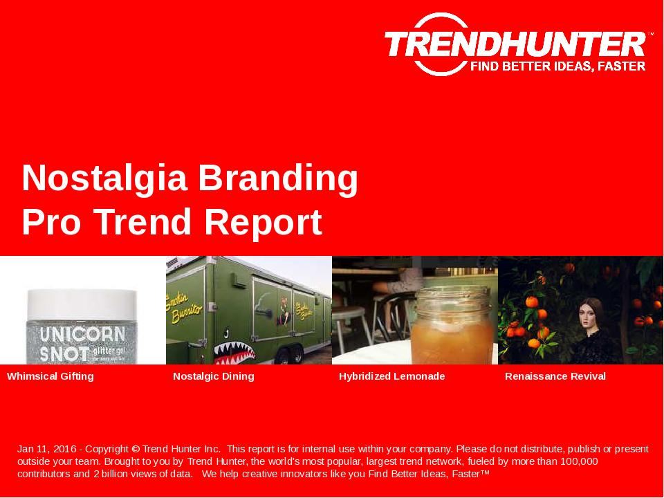 Nostalgia Branding Trend Report Research