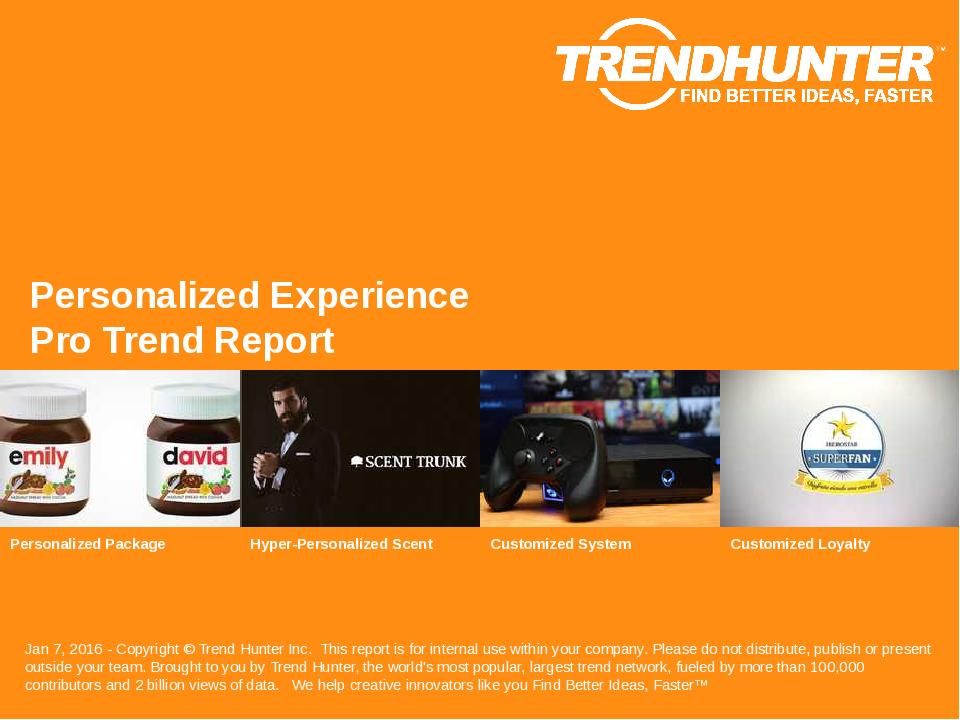 Personalized Experience Trend Report Research