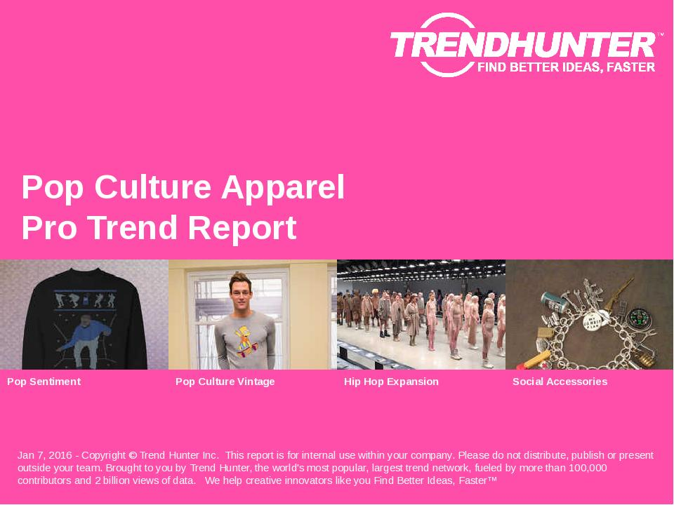 Pop Culture Apparel Trend Report Research