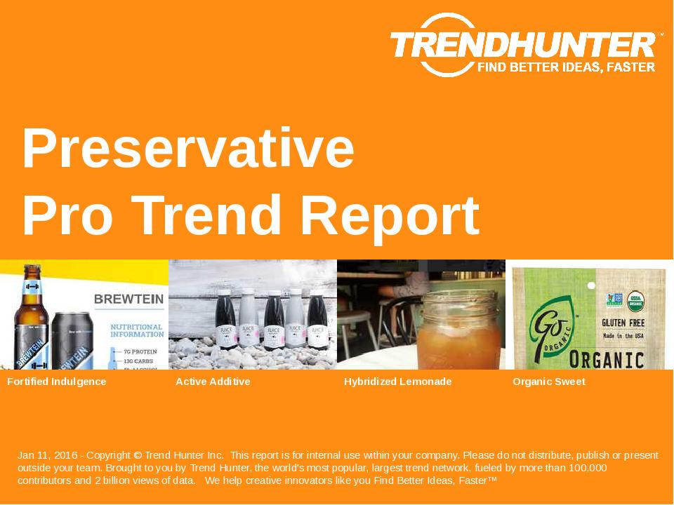 Preservative Trend Report Research