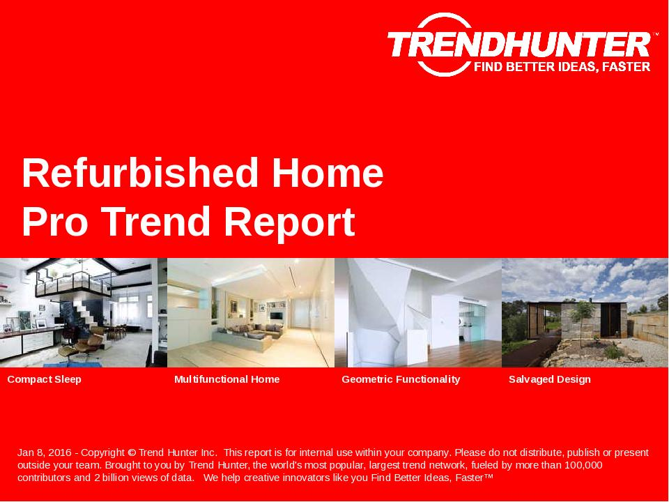 Refurbished Home Trend Report Research