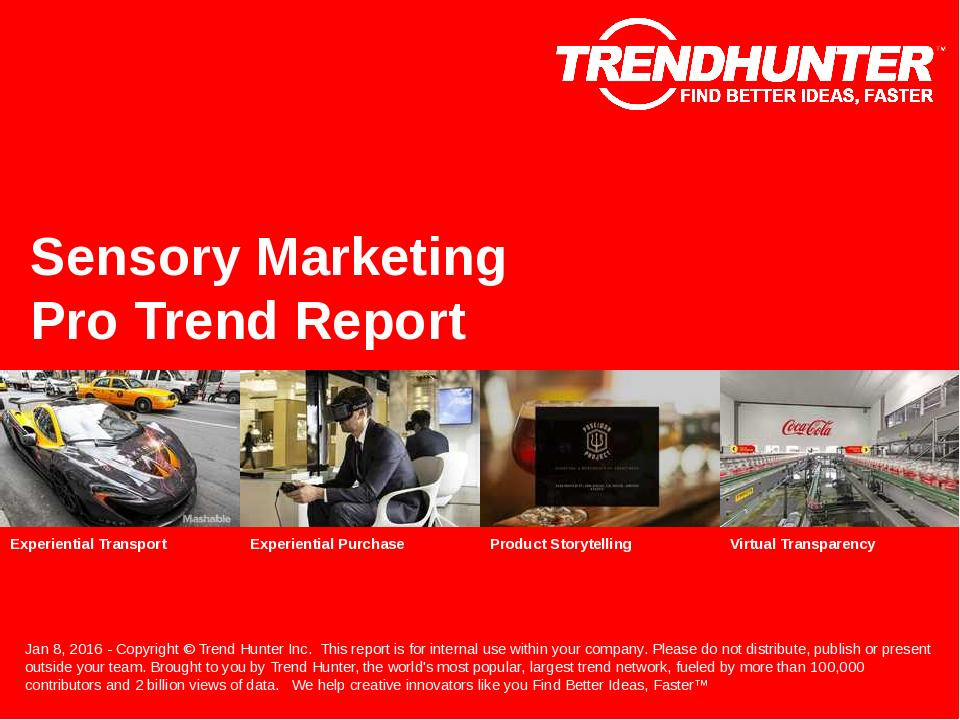 Sensory Marketing Trend Report Research