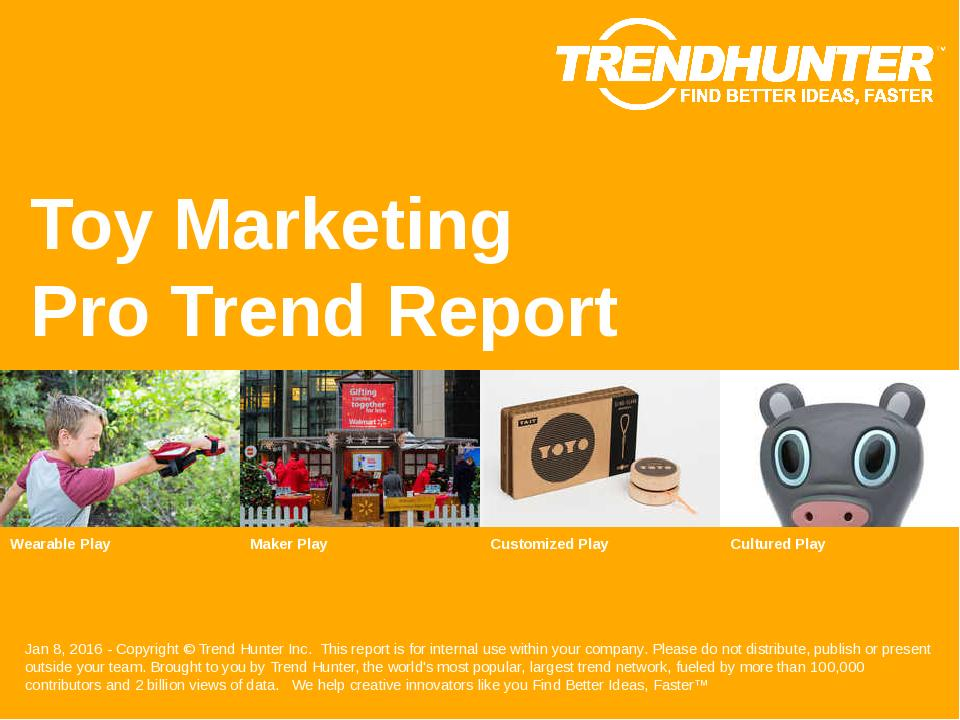 Toy Marketing Trend Report Research