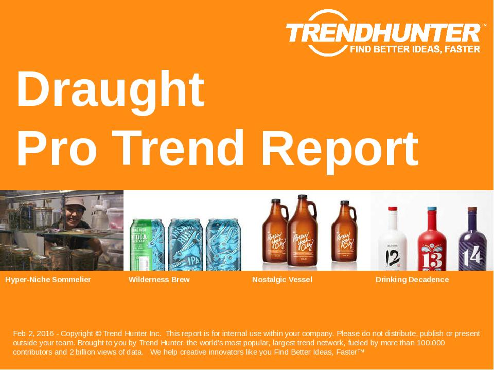 Draught Trend Report Research