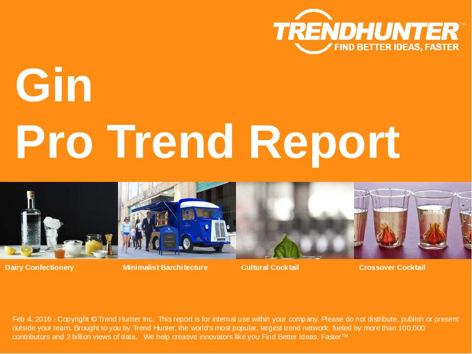Gin Trend Report Research