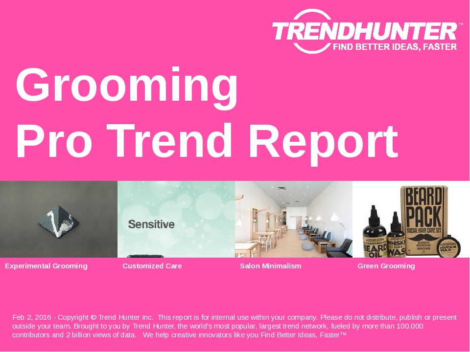 Grooming Trend Report Research