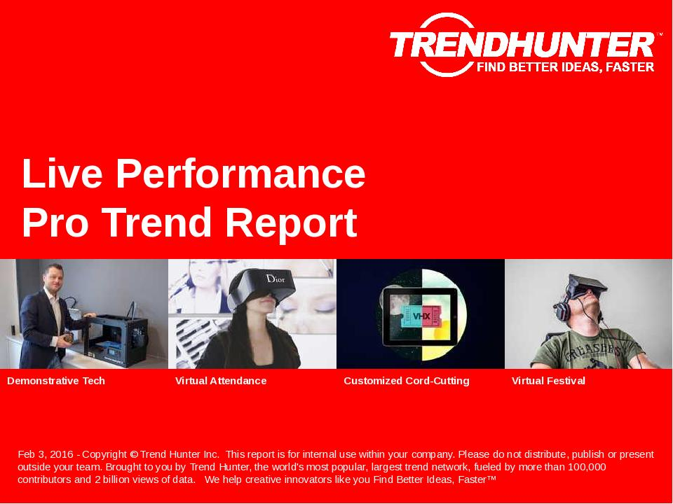 Live Performance Trend Report Research