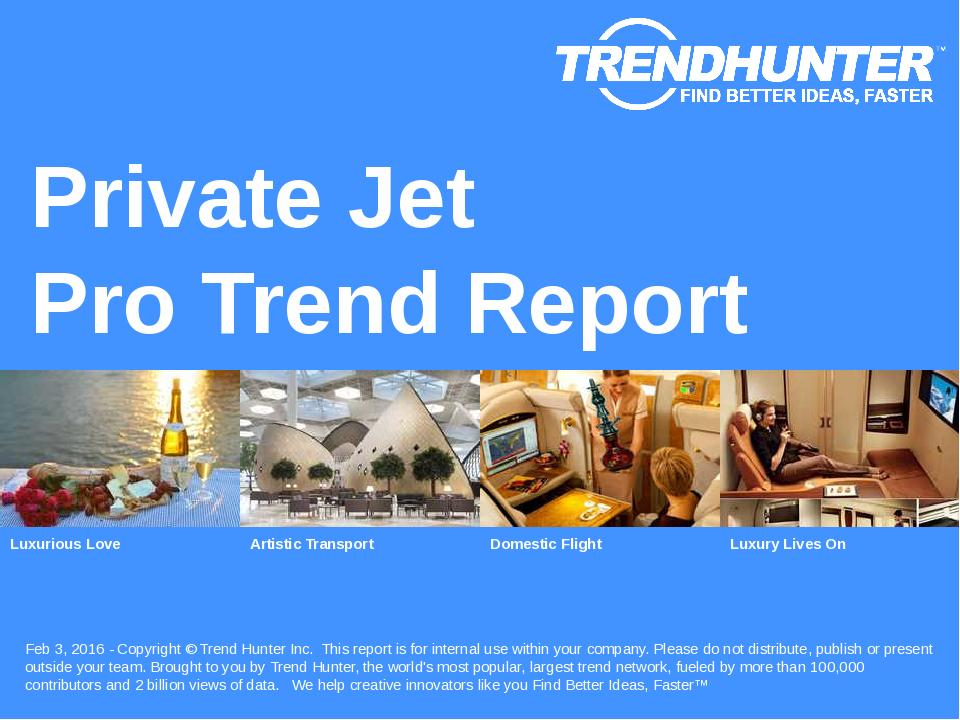 Private Jet Trend Report Research