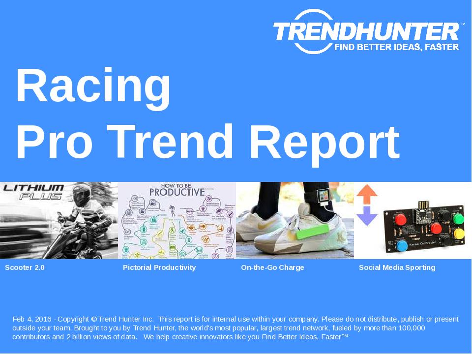 Racing Trend Report Research