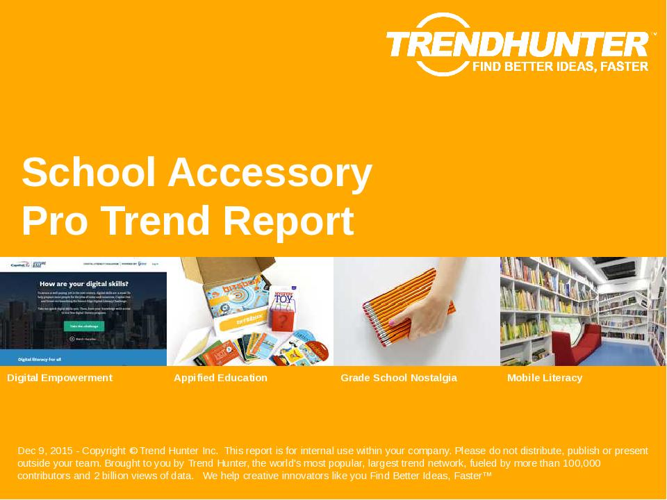 School Accessory Trend Report Research