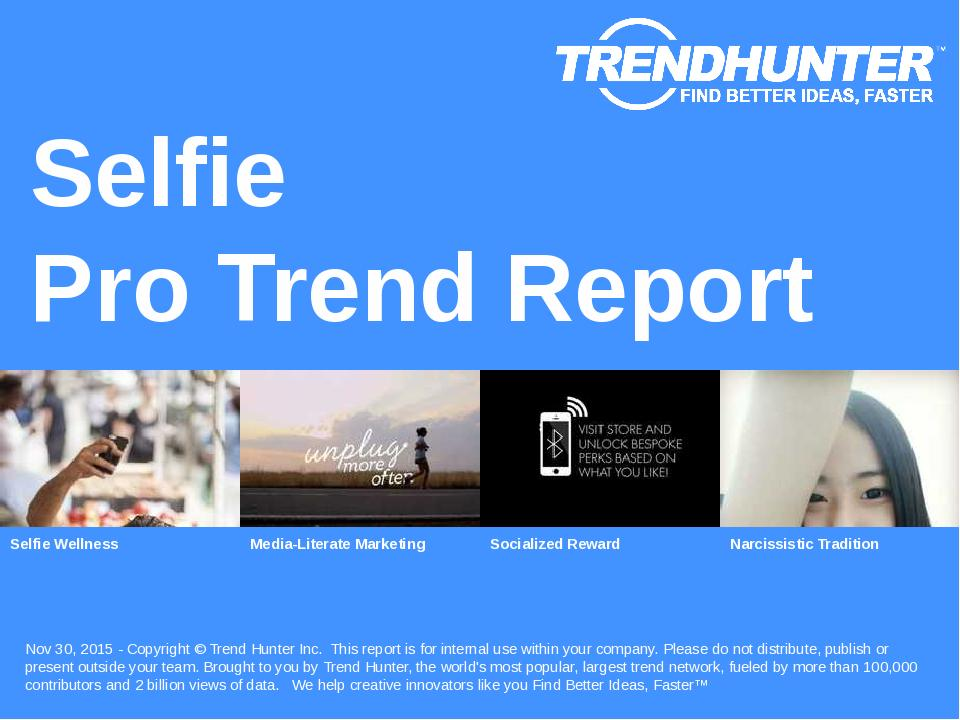 Selfie Trend Report Research