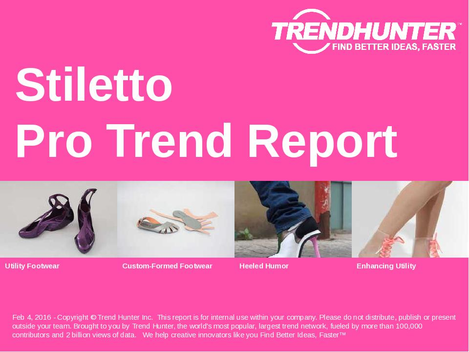Stiletto Trend Report Research