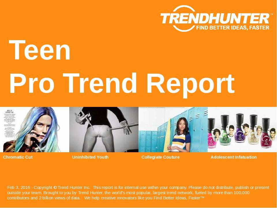 Teen Trend Report Research
