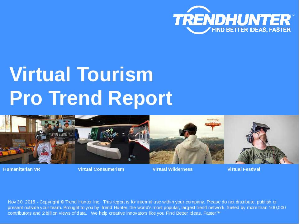 Virtual Tourism Trend Report Research