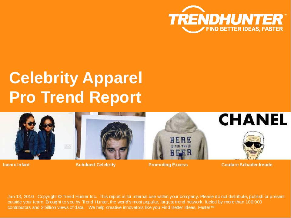 Celebrity Apparel Trend Report Research
