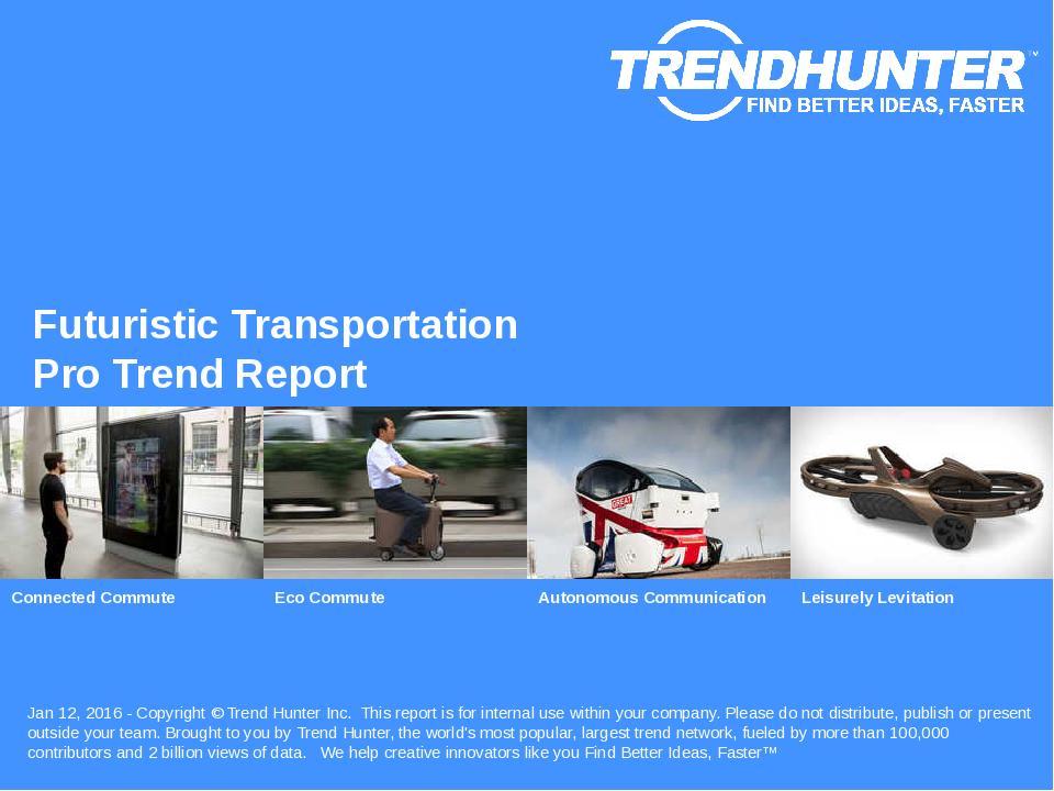 Futuristic Transportation Trend Report Research