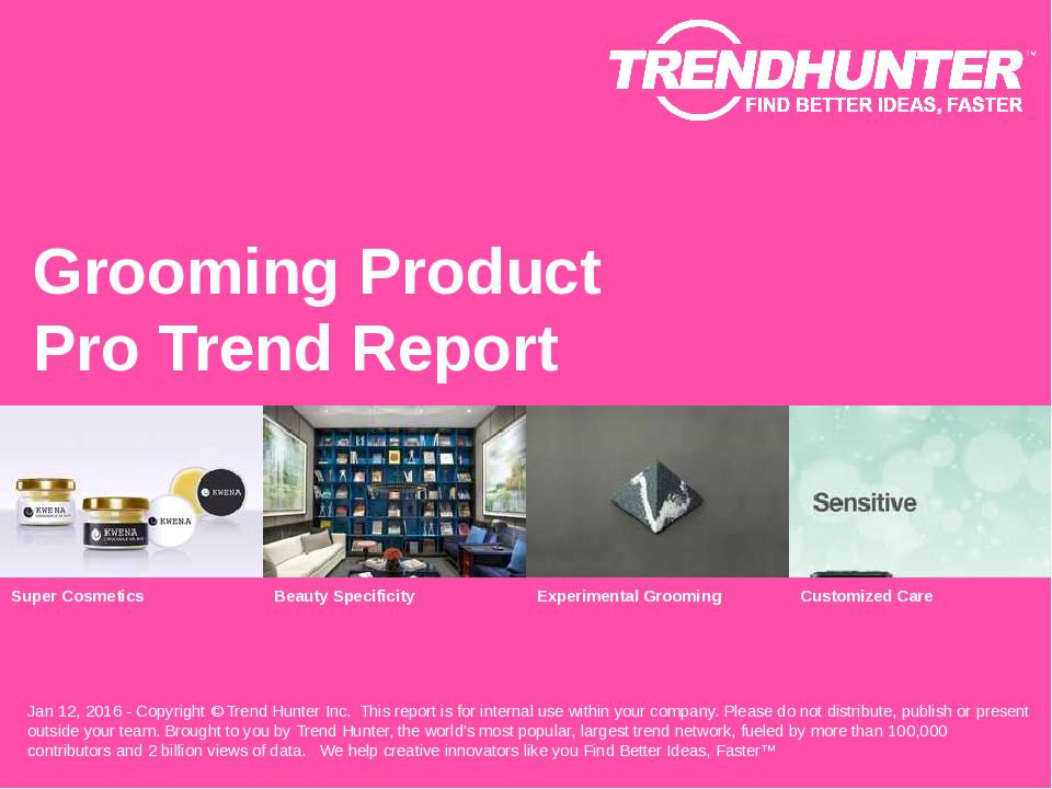 Grooming Product Trend Report Research
