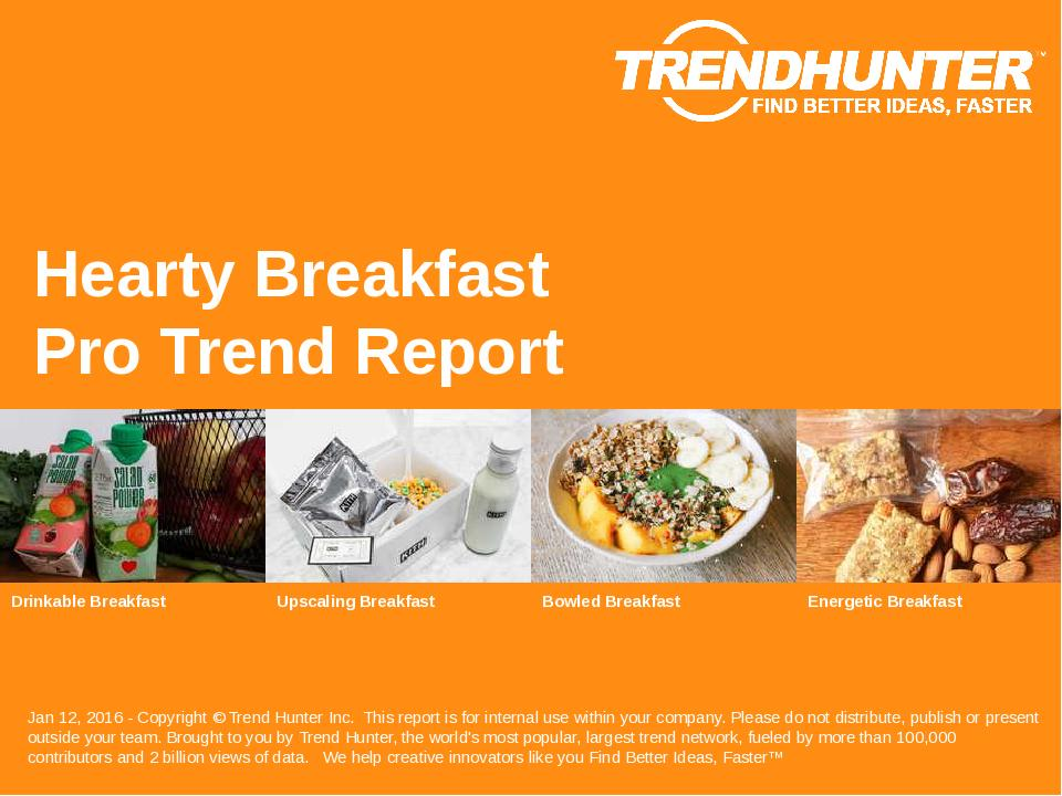 Hearty Breakfast Trend Report Research