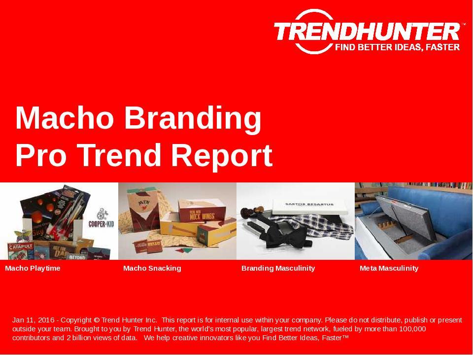 Macho Branding Trend Report Research