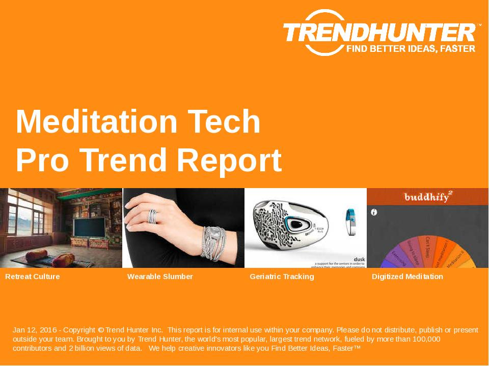Meditation Tech Trend Report Research