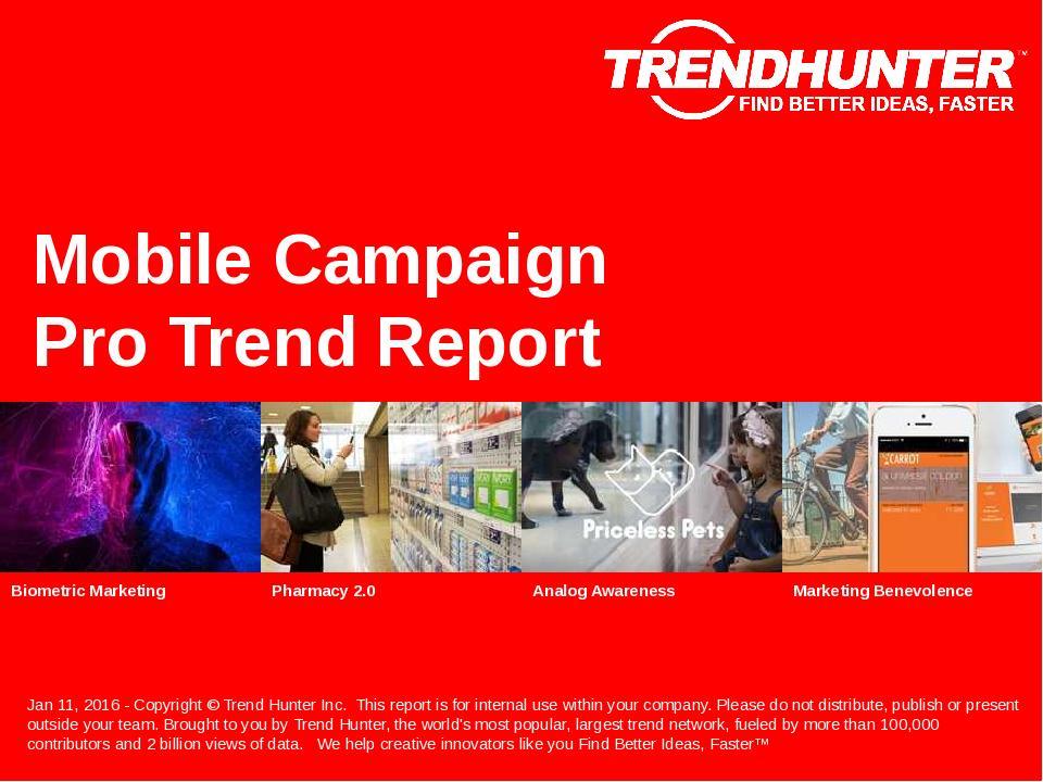 Mobile Campaign Trend Report Research