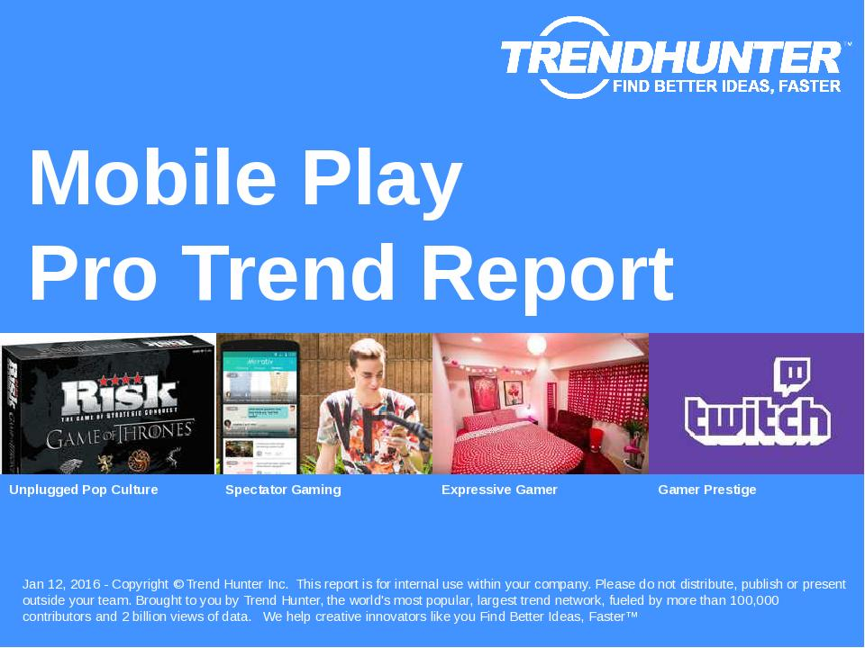 Mobile Play Trend Report Research