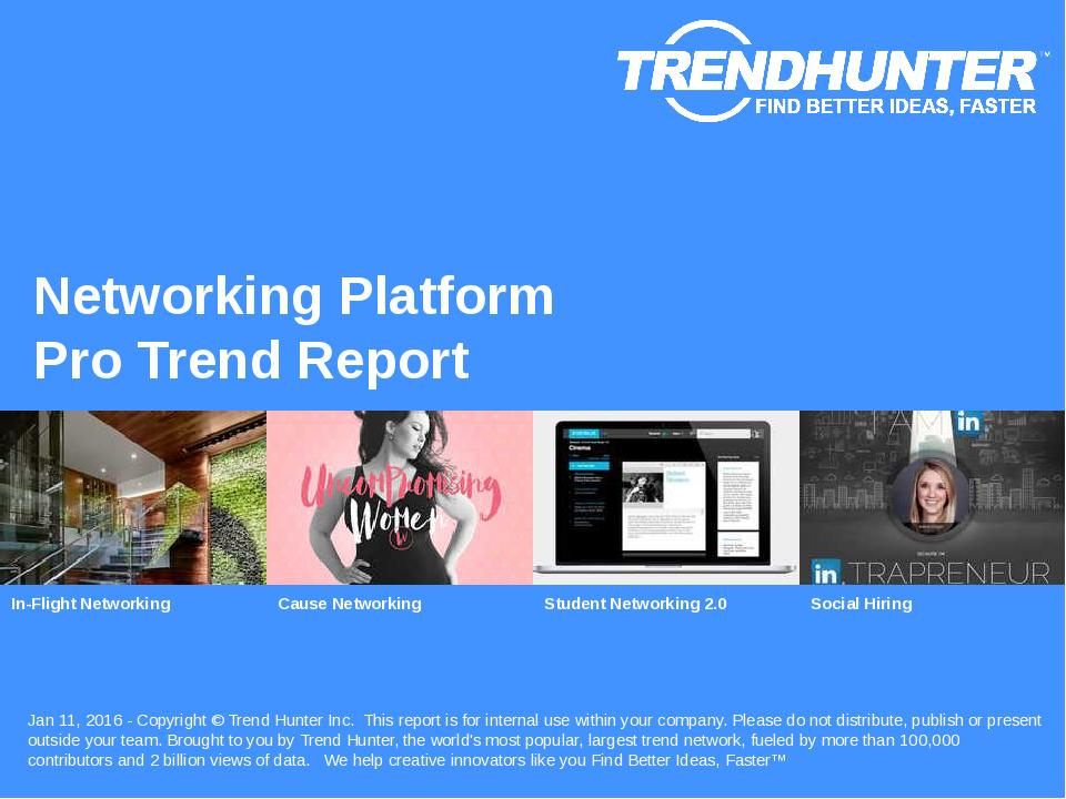 Networking Platform Trend Report Research