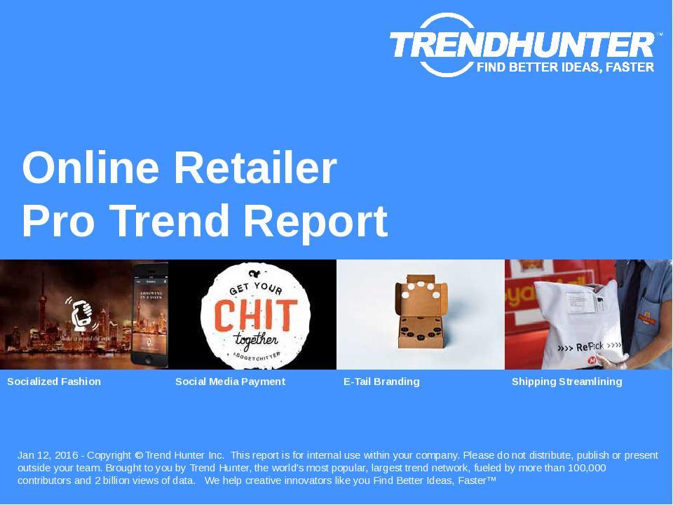 Online Retailer Trend Report Research