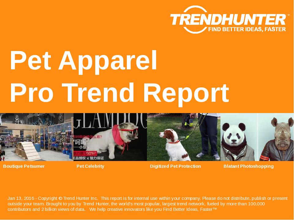 Pet Apparel Trend Report Research