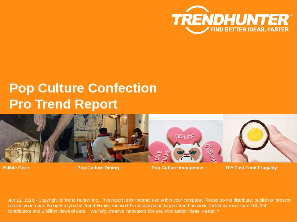 Pop Culture Confection Trend Report Research