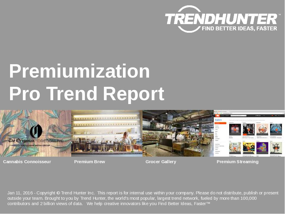 Premiumization Trend Report Research
