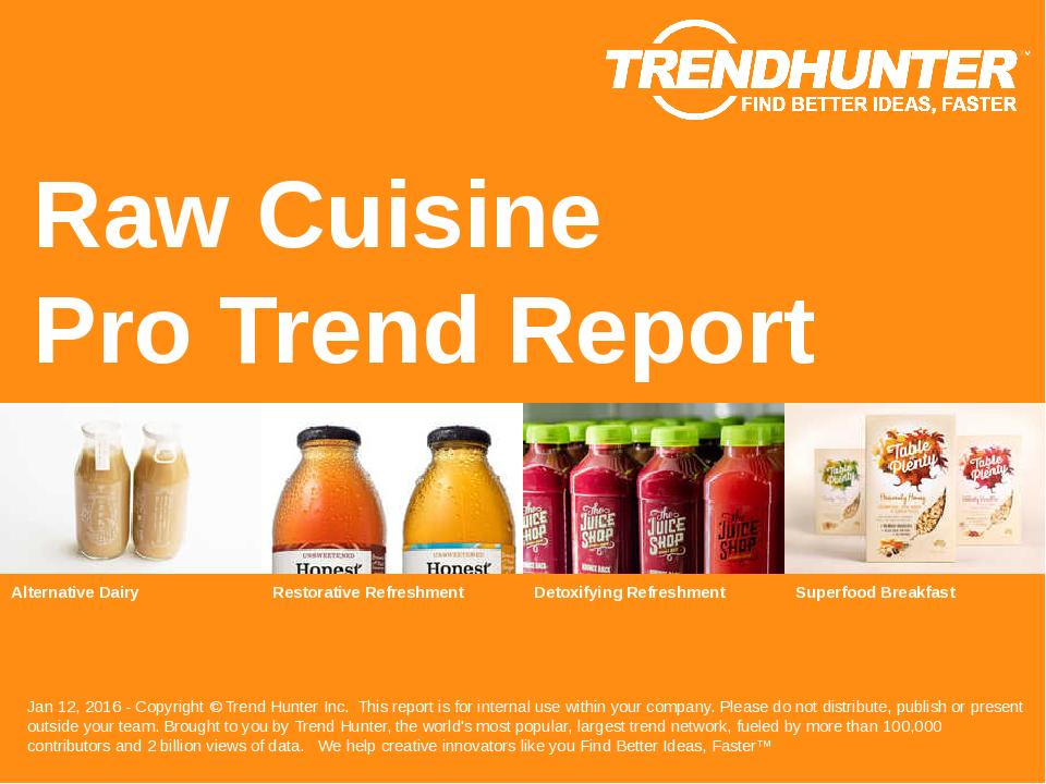 Raw Cuisine Trend Report Research