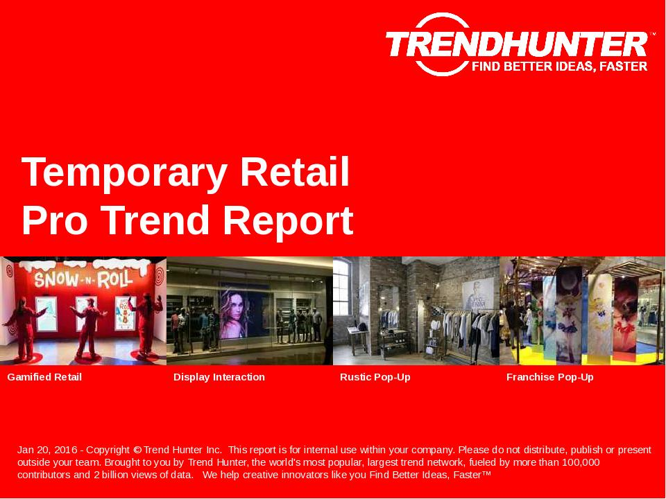 Temporary Retail Trend Report Research