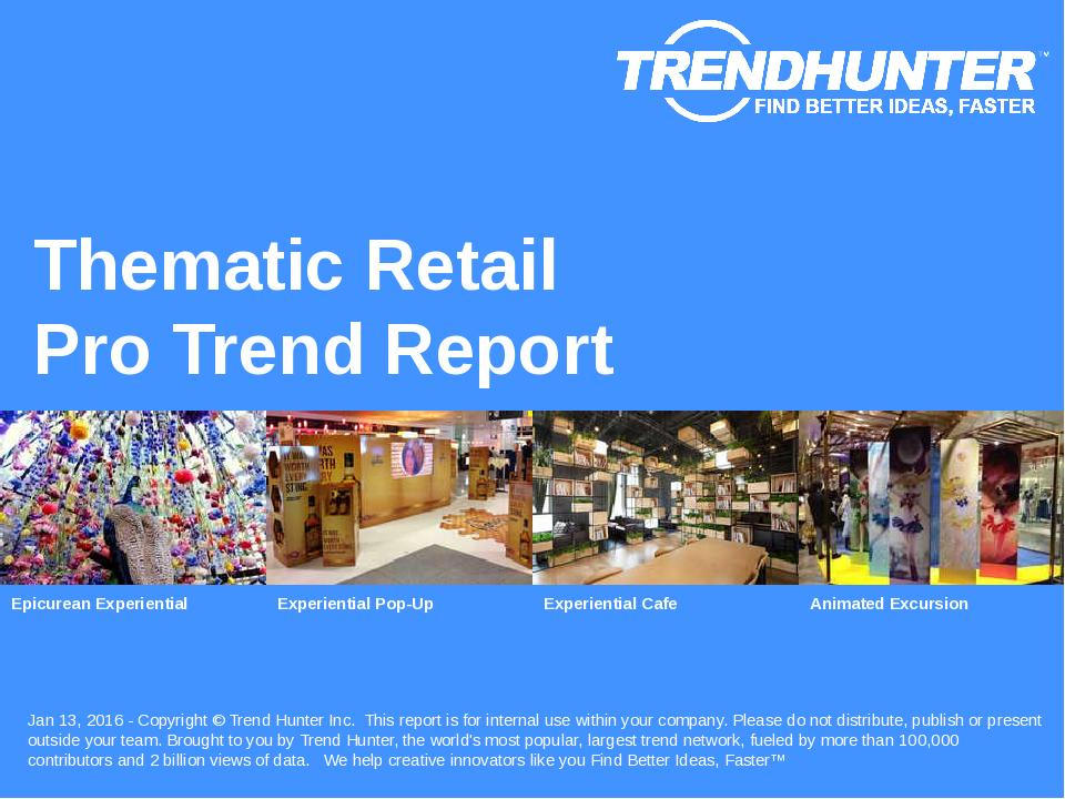 Thematic Retail Trend Report Research