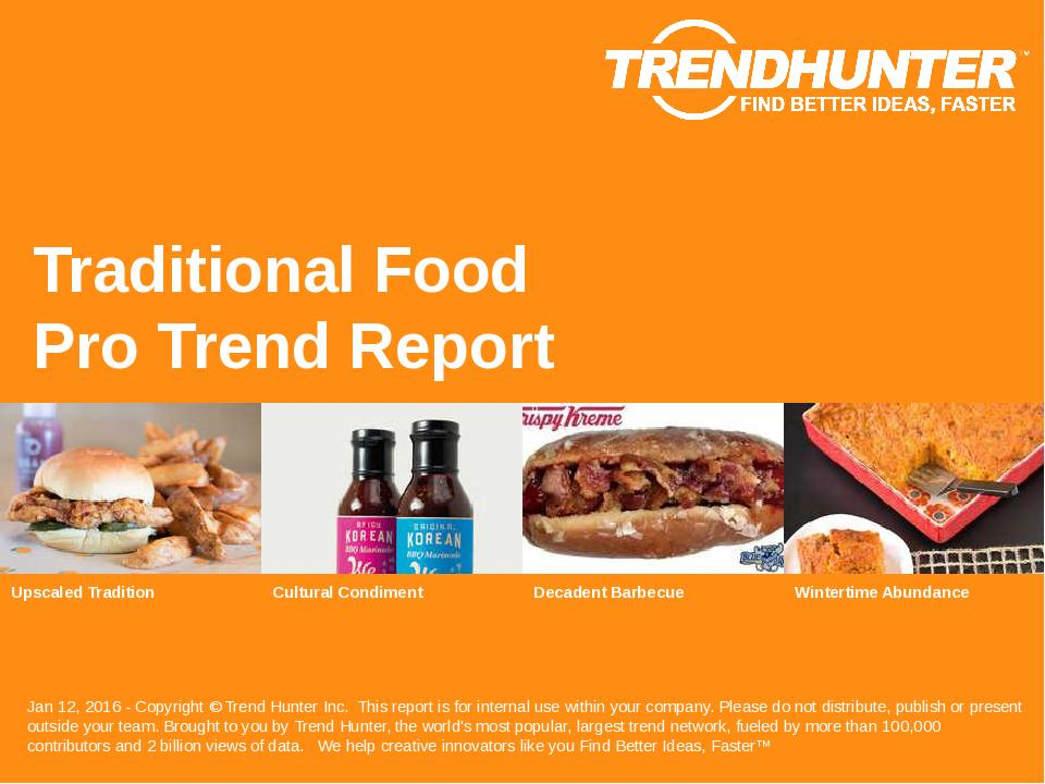 Traditional Food Trend Report Research