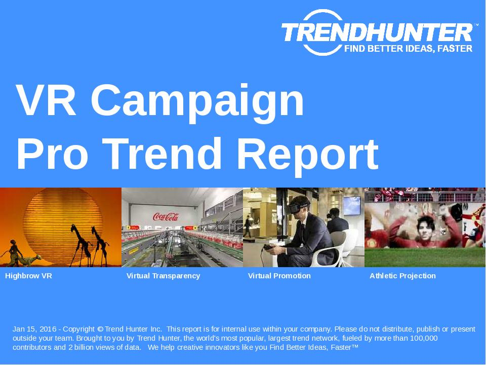 VR Campaign Trend Report Research