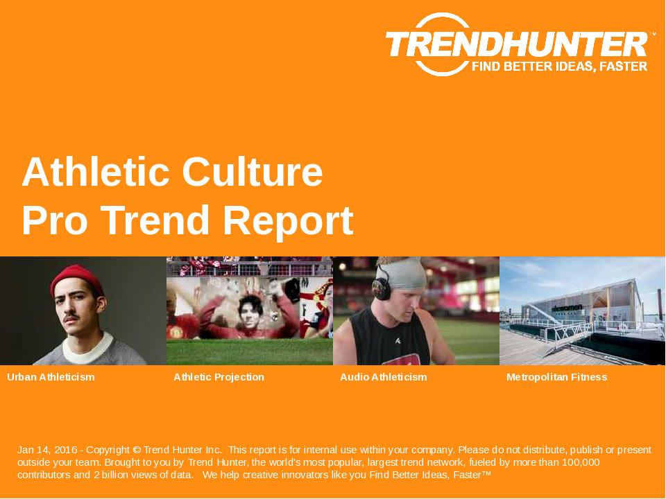 Athletic Culture Trend Report Research