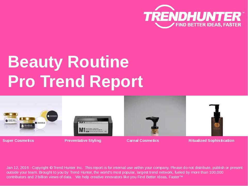 Beauty Routine Trend Report Research