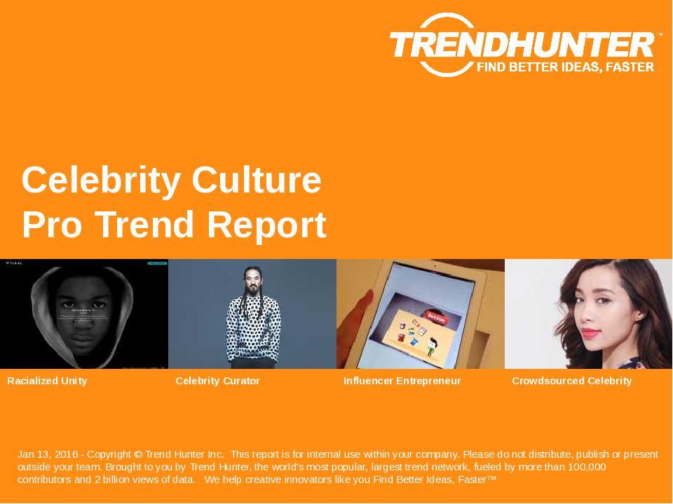 Celebrity Culture Trend Report Research
