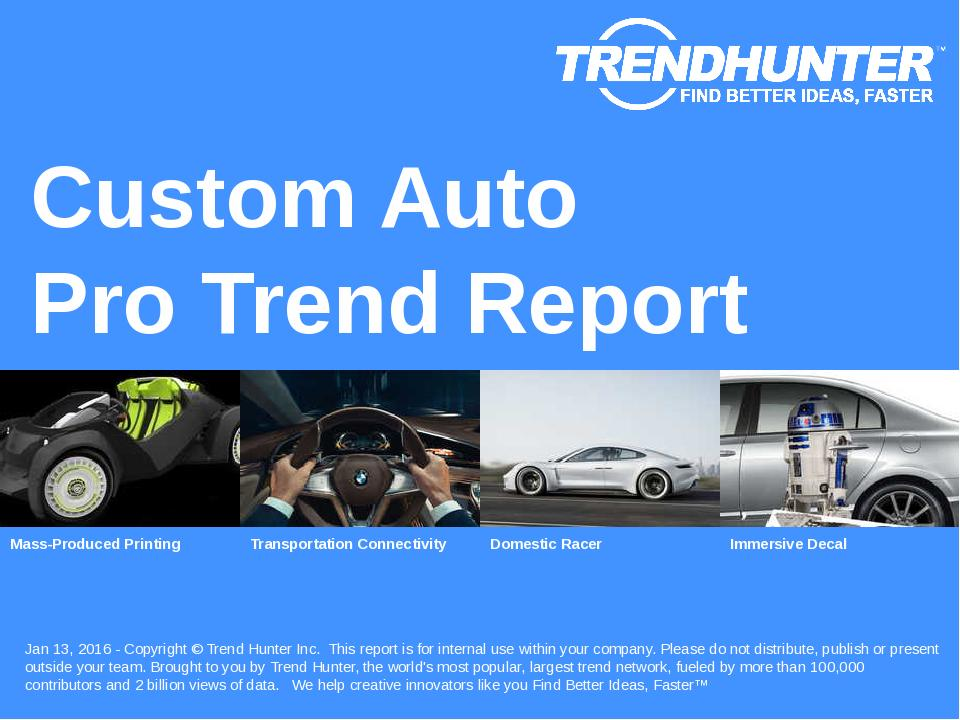 Custom Auto Trend Report Research