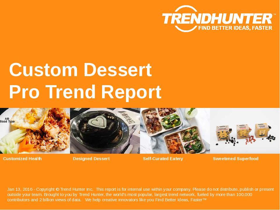 Custom Dessert Trend Report Research