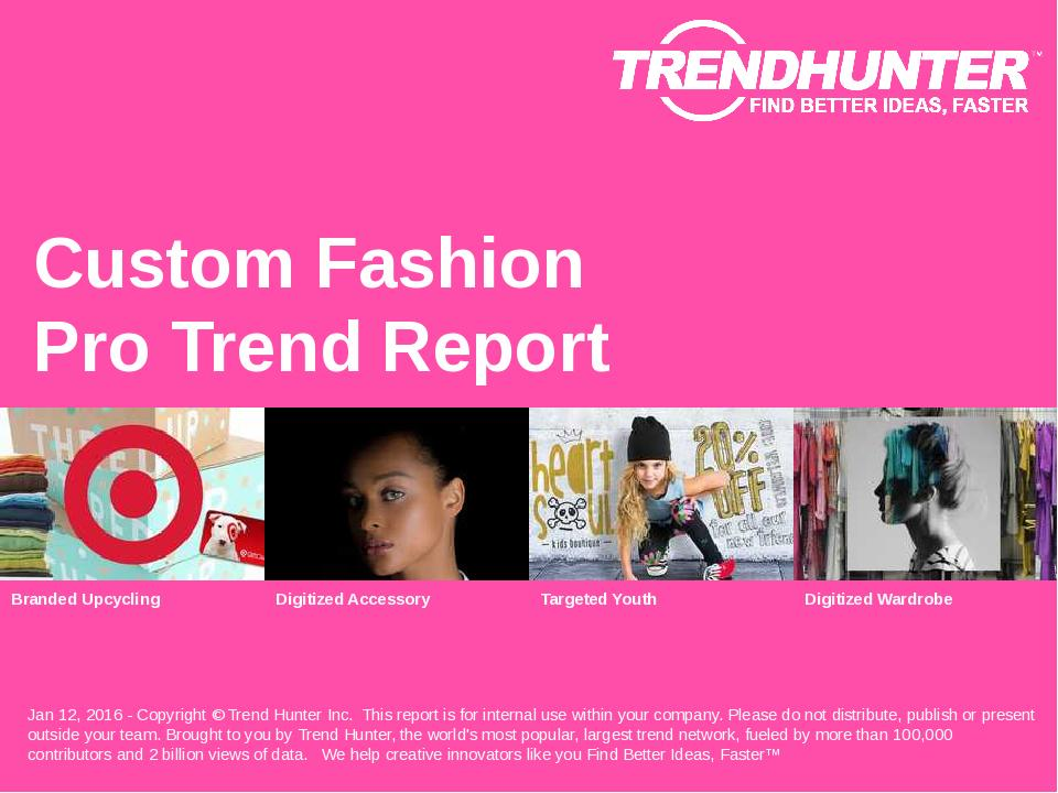 Custom Fashion Trend Report Research