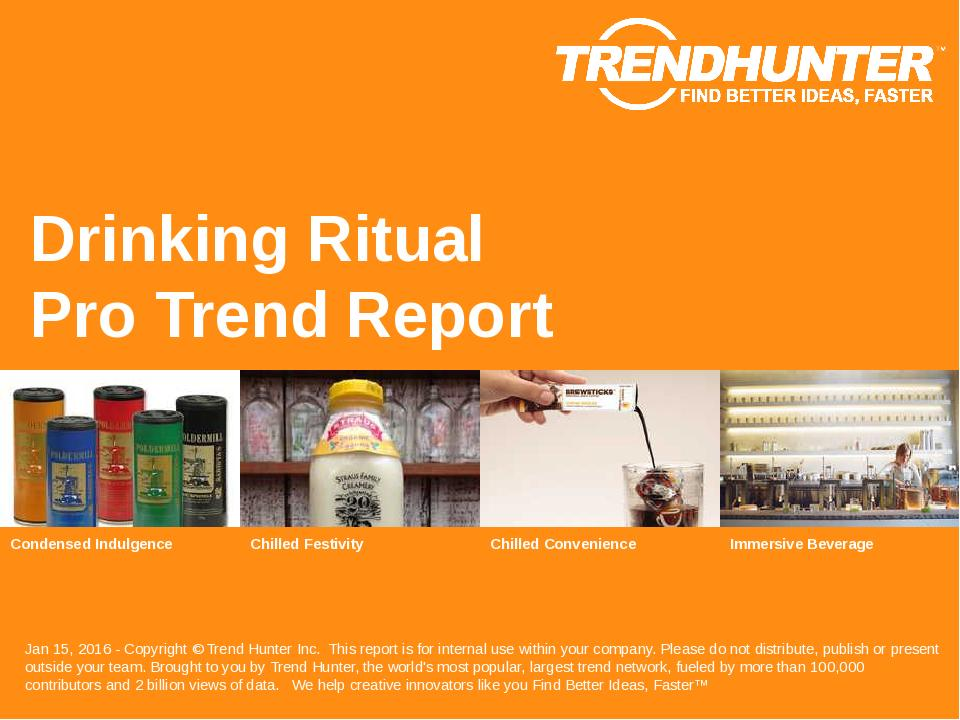 Drinking Ritual Trend Report Research