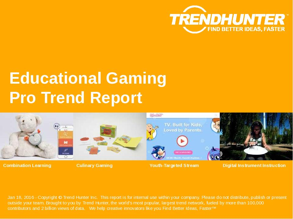 Educational Gaming Trend Report Research