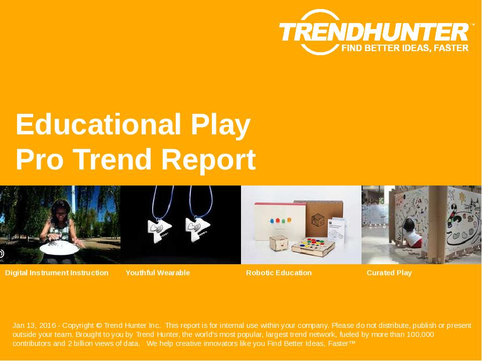 Educational Play Trend Report Research
