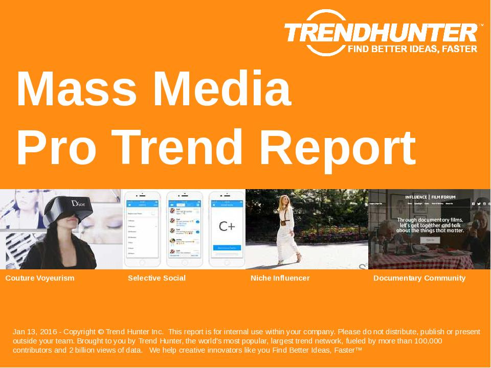 Mass Media Trend Report Research
