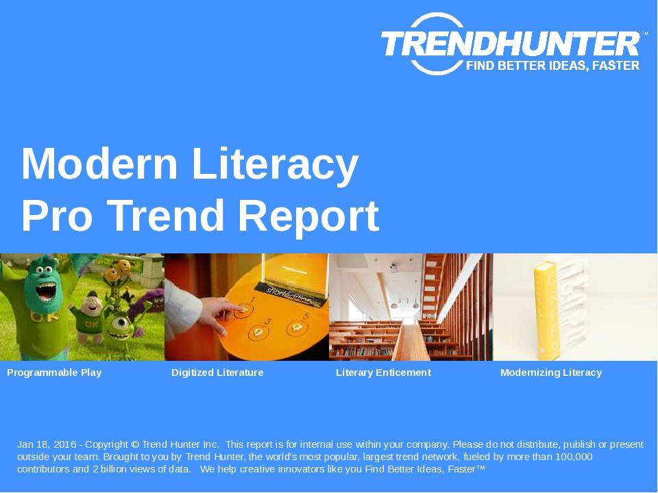 Modern Literacy Trend Report Research