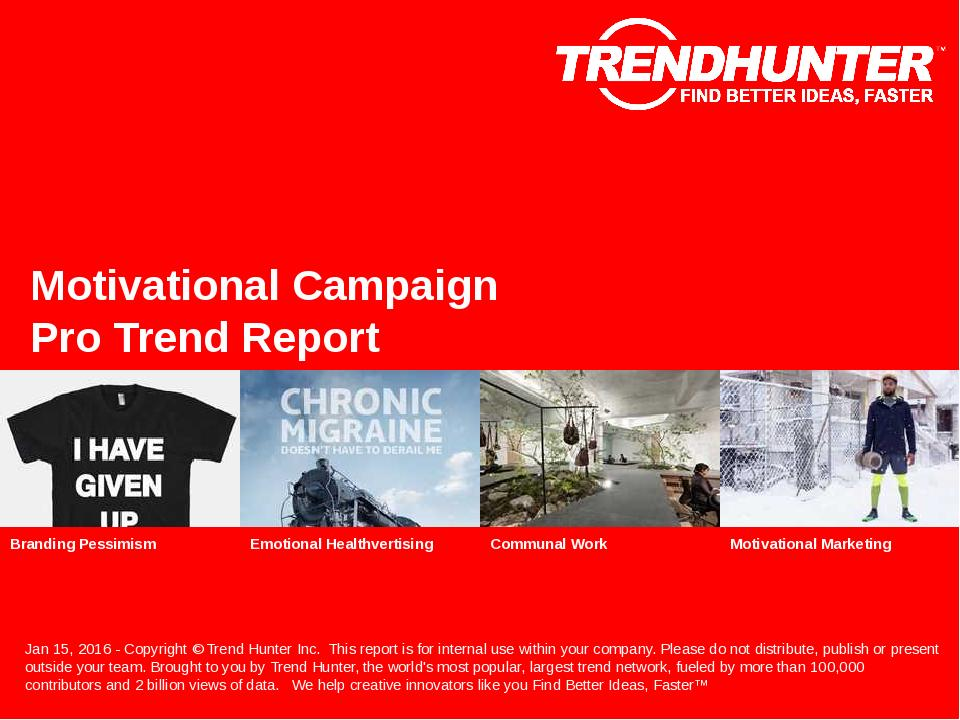 Motivational Campaign Trend Report Research