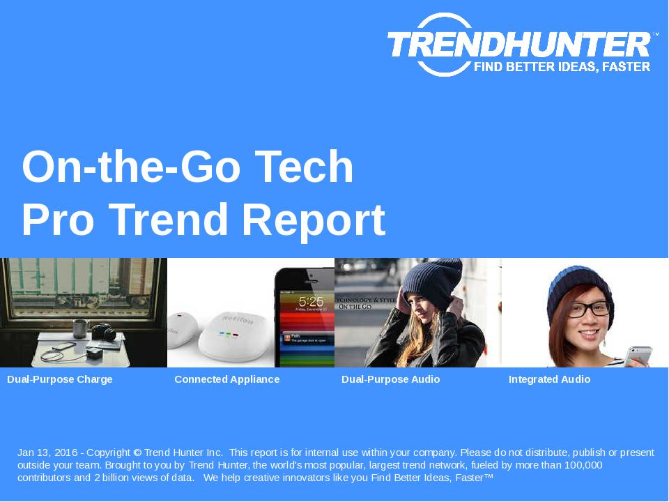 On-the-Go Tech Trend Report Research
